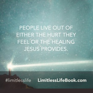 <p>People live out of either the hurt they feel or the healing Jesus provides</p>