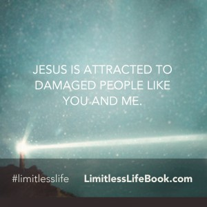 <p>Jesus is attracted to damaged people like you and me.</p>